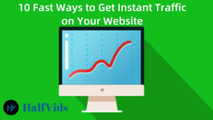 10 Fast Ways to Get Instant Traffic on Your Website