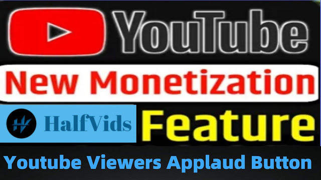 Youtube Channel Monetization tools – Viewers Applaud Button